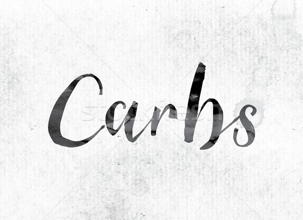Carbs Concept Painted in Ink Stock photo © enterlinedesign