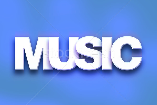 Music Concept Colorful Word Art Stock photo © enterlinedesign