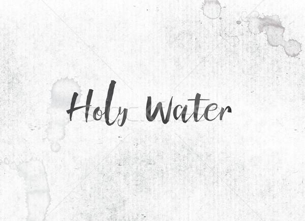 聖なる 水 描いた インク 言葉 単語 ストックフォト © enterlinedesign