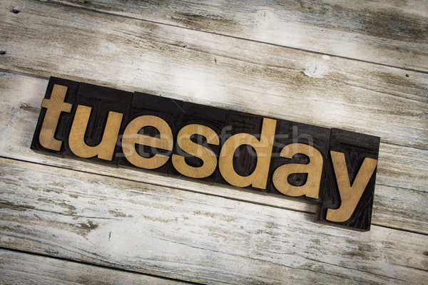 Tuesday Letterpress Word on Wooden Background Stock photo © enterlinedesign