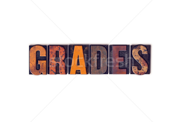 Grades Concept Isolated Letterpress Type Stock photo © enterlinedesign