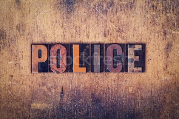 Rendőrség fából készült magasnyomás szó írott Stock fotó © enterlinedesign