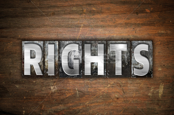 Rights Concept Metal Letterpress Type Stock photo © enterlinedesign