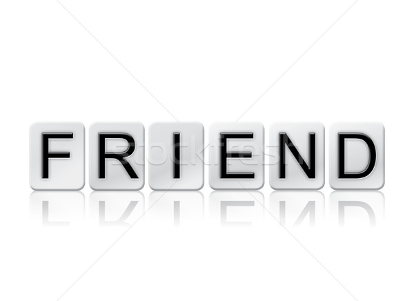 Friend Isolated Tiled Letters Concept and Theme Stock photo © enterlinedesign