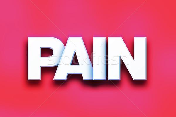 Pijn kleurrijk woord kunst geschreven witte Stockfoto © enterlinedesign