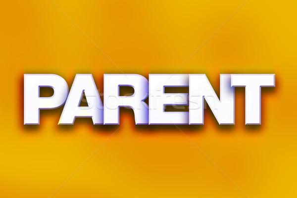 родителей красочный слово искусства написанный белый Сток-фото © enterlinedesign