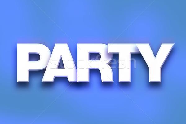Partij kleurrijk woord kunst geschreven witte Stockfoto © enterlinedesign