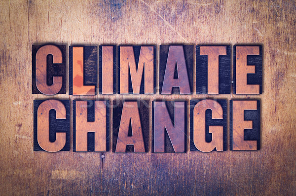 Climate Change Theme Letterpress Word on Wood Background Stock photo © enterlinedesign