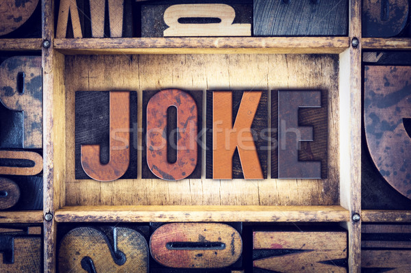 Joke Concept Letterpress Type Stock photo © enterlinedesign