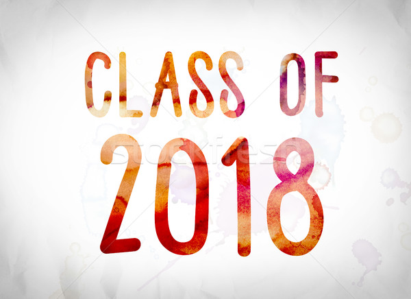 Class of 2018 Concept Watercolor Word Art Stock photo © enterlinedesign