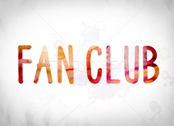 Fan klub akwarela słowo sztuki napisany Zdjęcia stock © enterlinedesign