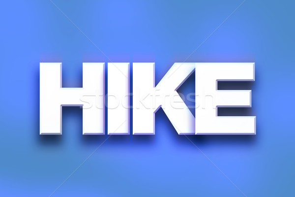 Hike Concept Colorful Word Art Stock photo © enterlinedesign