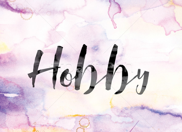 Hobby Colorful Watercolor and Ink Word Art Stock photo © enterlinedesign