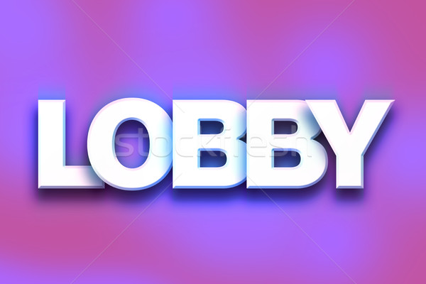 Lobby Concept Colorful Word Art Stock photo © enterlinedesign
