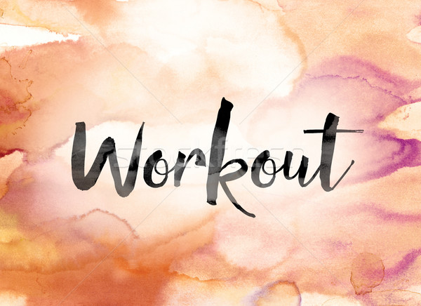 Stock photo: Workout Colorful Watercolor and Ink Word Art