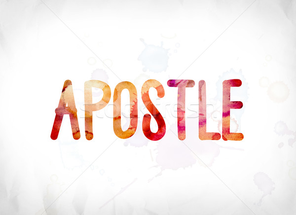 Apostle Concept Painted Watercolor Word Art Stock photo © enterlinedesign