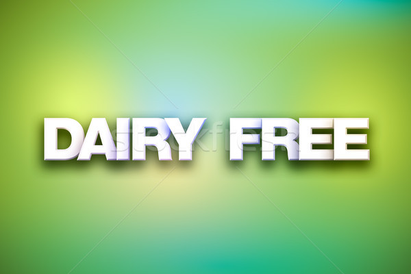 Dairy Free Theme Word Art on Colorful Background Stock photo © enterlinedesign