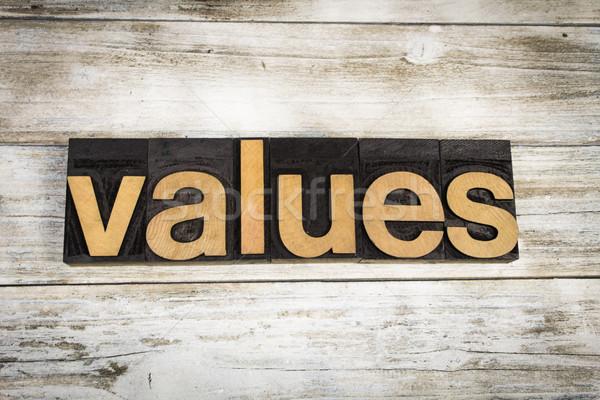 Waarden woord houten geschreven type Stockfoto © enterlinedesign