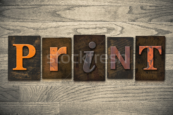 Print Concept Wooden Letterpress Type Stock photo © enterlinedesign