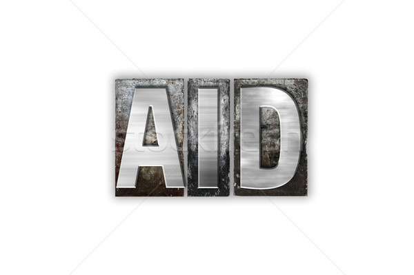 Aid Concept Isolated Metal Letterpress Type Stock photo © enterlinedesign
