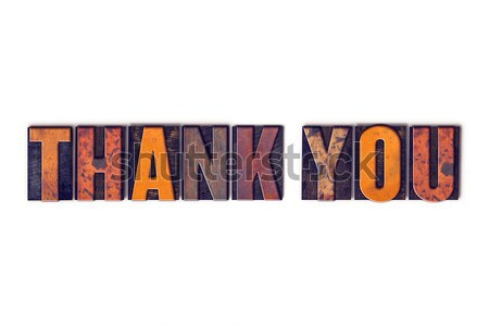 Thank You Concept Isolated Letterpress Type Stock photo © enterlinedesign