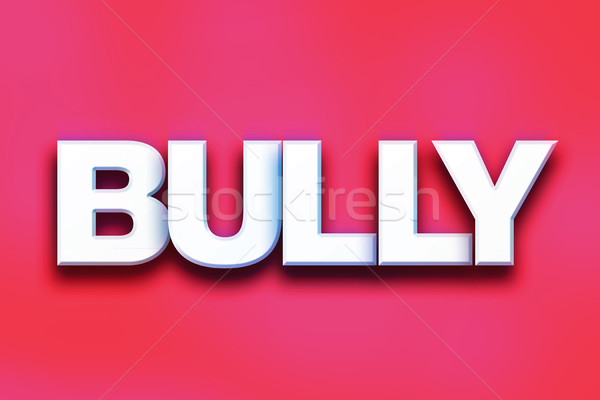 Stock photo: Bully Concept Colorful Word Art