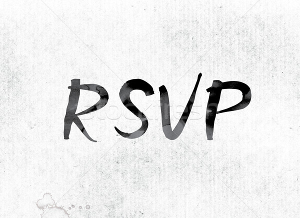 RSVP Concept Painted in Ink Stock photo © enterlinedesign