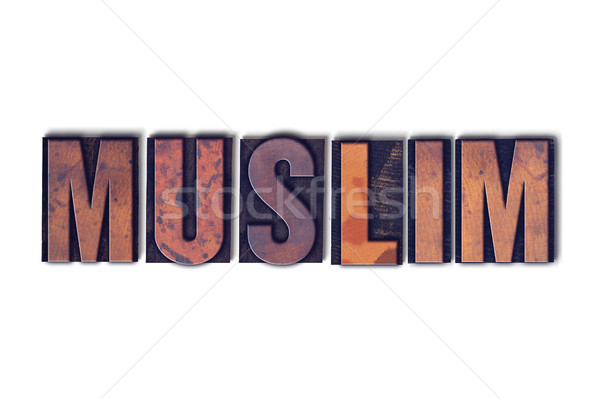 Muslim Concept Isolated Letterpress Word Stock photo © enterlinedesign