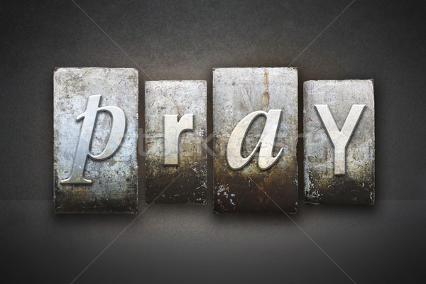 Pray Letterpress Stock photo © enterlinedesign