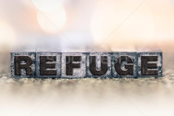 Refuge Concept Vintage Letterpress Type Stock photo © enterlinedesign