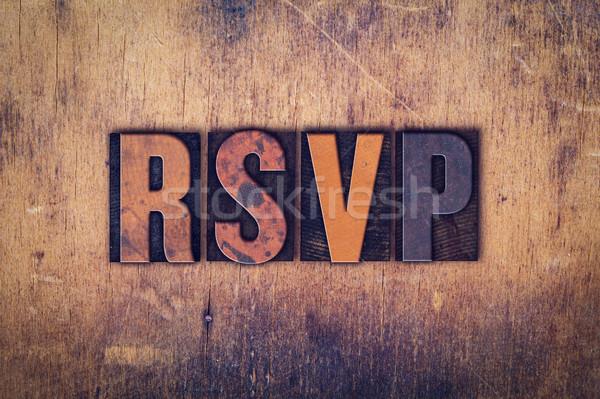 RSVP Concept Wooden Letterpress Type Stock photo © enterlinedesign