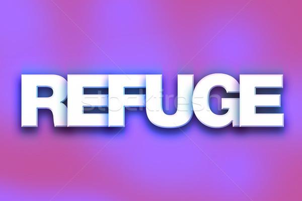 Refuge Concept Colorful Word Art Stock photo © enterlinedesign