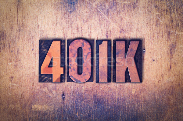 401K Theme Letterpress Word on Wood Background Stock photo © enterlinedesign