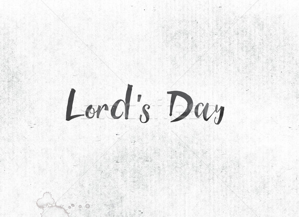 Stock photo: Lord's Day Concept Painted Ink Word and Theme