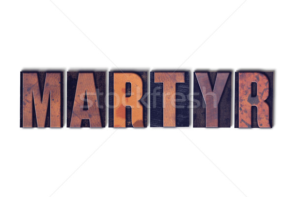 Martyr Concept Isolated Letterpress Word Stock photo © enterlinedesign