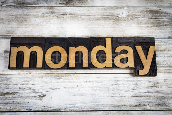 Monday Letterpress Word on Wooden Background Stock photo © enterlinedesign