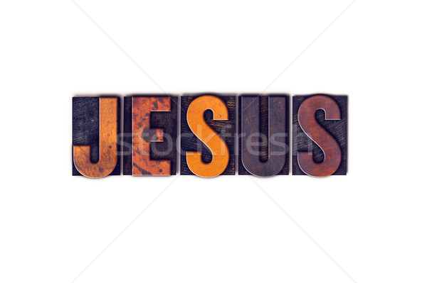 Jesus Concept Isolated Letterpress Type Stock photo © enterlinedesign