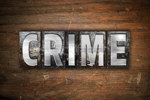 преступление металл тип слово написанный Сток-фото © enterlinedesign