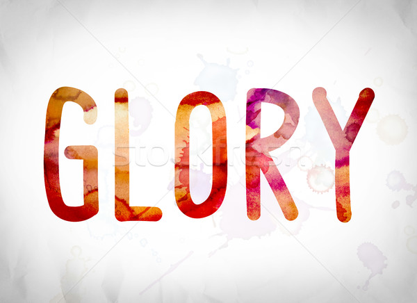 Glory Concept Watercolor Word Art Stock photo © enterlinedesign
