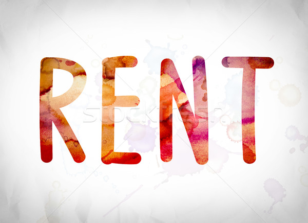 Rent Concept Watercolor Word Art Stock photo © enterlinedesign