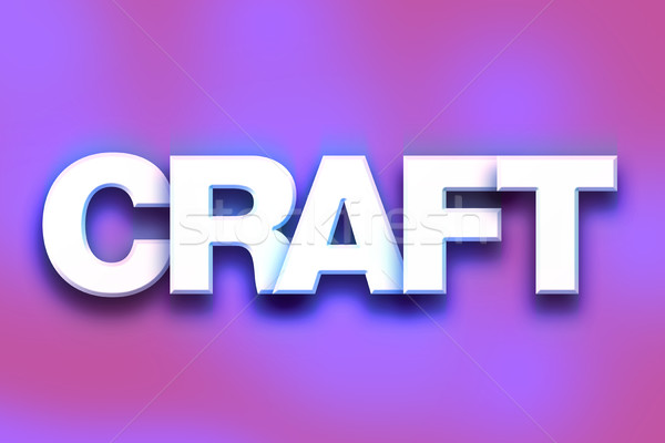 Craft Concept Colorful Word Art Stock photo © enterlinedesign