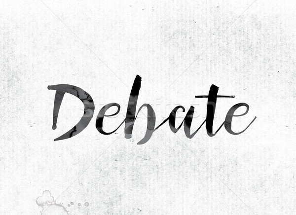 Debate Concept Painted in Ink Stock photo © enterlinedesign
