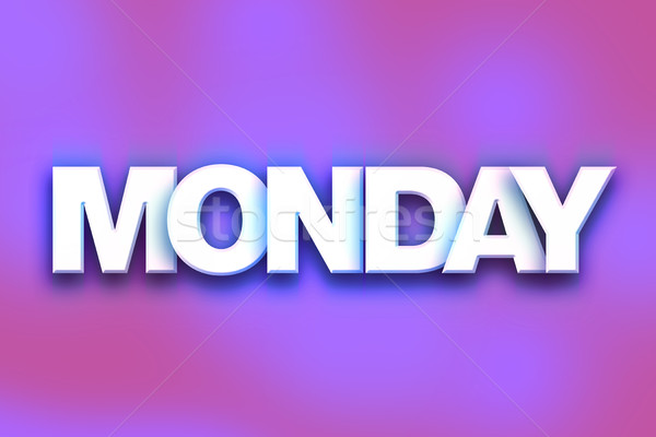 Monday Word Monday Concept ...