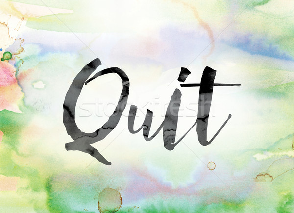 Quit Colorful Watercolor and Ink Word Art Stock photo © enterlinedesign