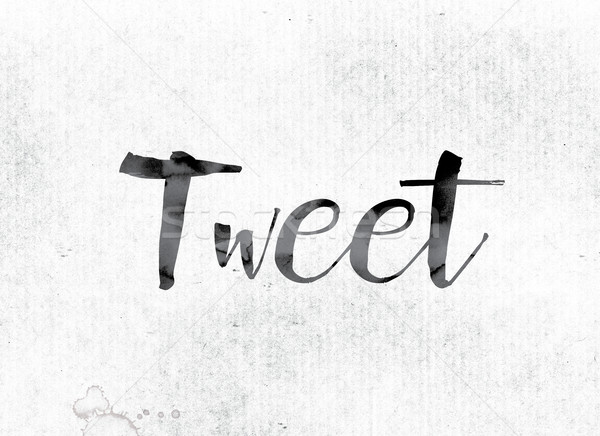 Tweet Concept Painted in Ink Stock photo © enterlinedesign