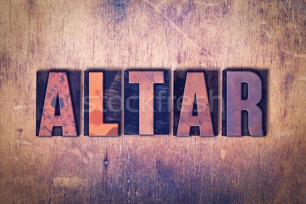 Ołtarz słowo drewna napisany vintage Zdjęcia stock © enterlinedesign