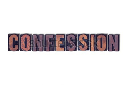 Confession Concept Isolated Letterpress Word Stock photo © enterlinedesign