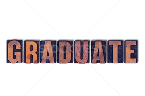 Graduate Concept Isolated Letterpress Word Stock photo © enterlinedesign