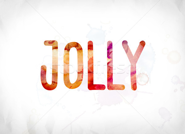 Jolly Concept Painted Watercolor Word Art Stock photo © enterlinedesign