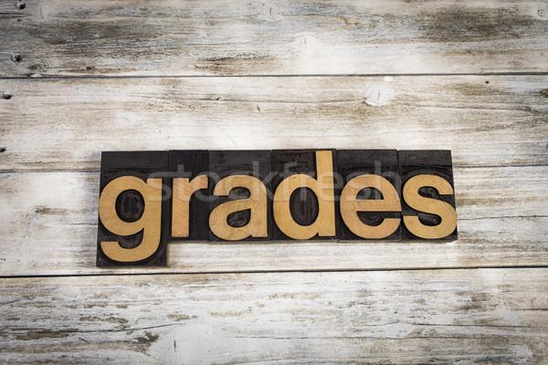 Grades Letterpress Word on Wooden Background Stock photo © enterlinedesign